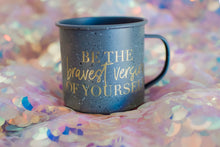 Mug :: Be the bravest version of yourself