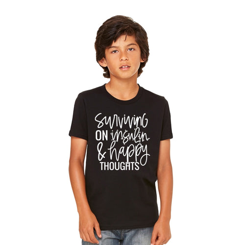 Kids Tee : Surviving on insulin & happy thoughts