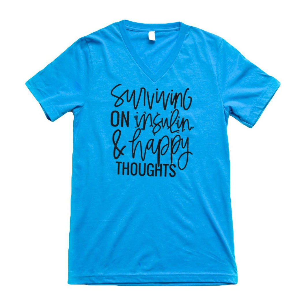 Surviving on Insulin & Happy Thoughts : Ready to Ship : Neons Multiple Colors