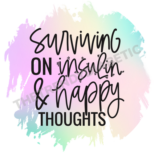 Surviving on Insulin & Happy Thoughts - Tie Dye - Circle sticker