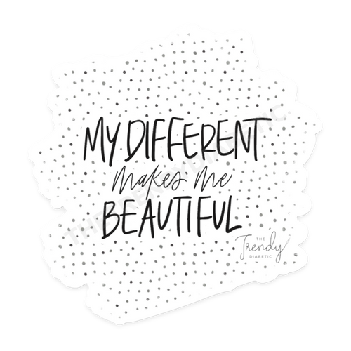My Different Makes me Beautiful Sticker