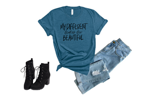 My different makes me beautiful : Unisex Fit : Multiple Colors