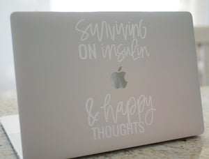 Surviving on Insulin & Happy Thoughts Decal