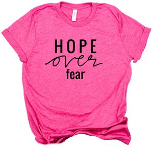 Ready to Ship : Hope over Fear t-shirt - Magenta Pink