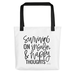 Surviving on insulin & happy thoughts Tote bag