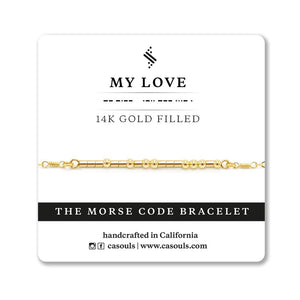 "CA Souls - ""My Love"" Bracelet - 14k Gold Filled"