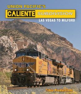 Union Pacific's Caliente Subdivision