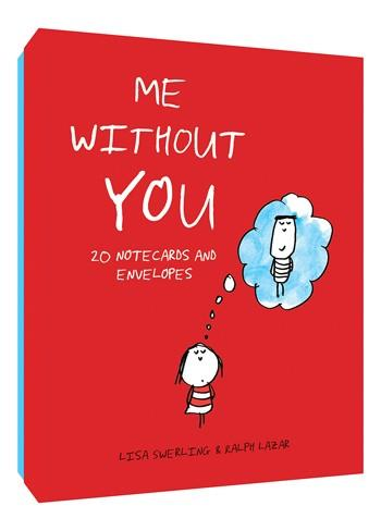 Me Without You: Notecards and Envelopes