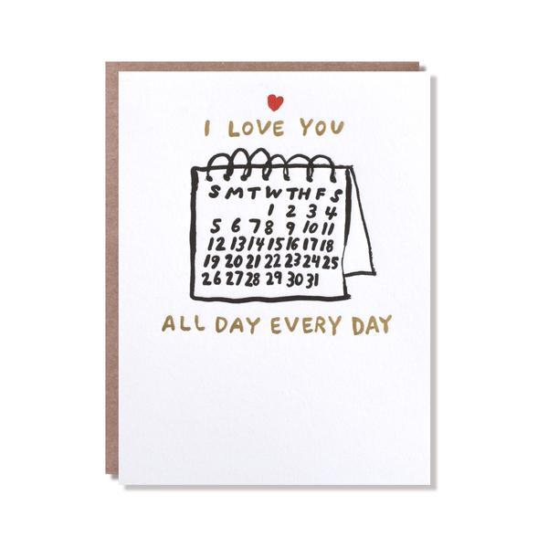 All Day Every Day Love Card