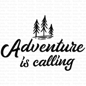 Adventure Is Calling (Sublimation Transfer)
