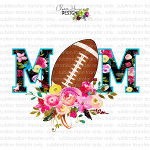 Football Mom Floral (Sublimation Transfer)
