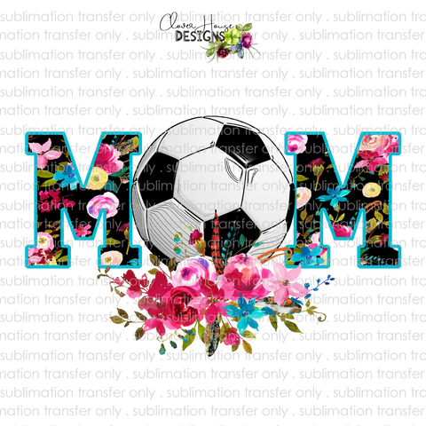 Soccer Mom Floral (Sublimation Transfer)