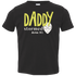 Daddy Stormed Area 51 Toddler Tee