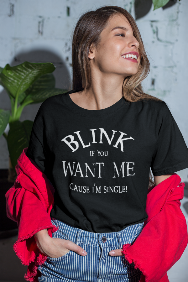 Blink If You Want Me Women's Unisex Short-Sleeve T-Shirt