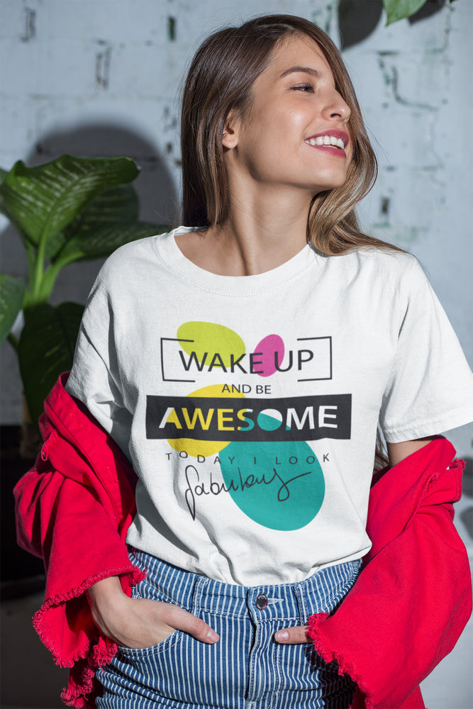 Wake Up And Be Awesome Today Unisex Short-Sleeve T-Shirt