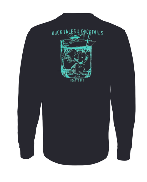 Dock Tales and Cocktails Long Sleeve - Black