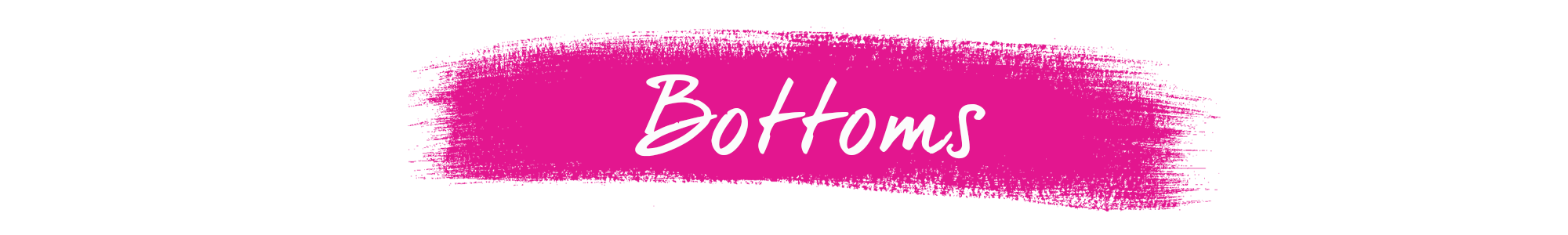 Bottoms Banner