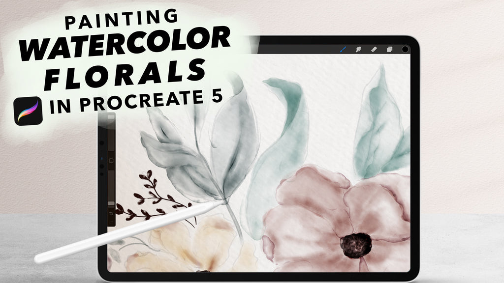 How to Paint Elegant Watercolor Florals in Procreate 5