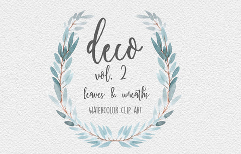 WATERCOLOR WREATHS + LEAVES, Deco Volume 2, commercial use, muted watercolor florals, soft sophisticated greenery wreaths, modern botanicals
