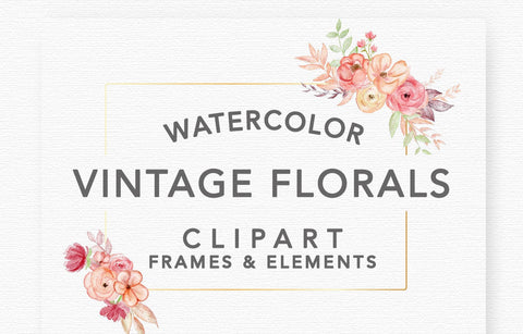 VINTAGE FLORAL WATERCOLOR Graphics, clipart frames, commercial use, muted florals, wreaths, rose gold blush, flower illustrations