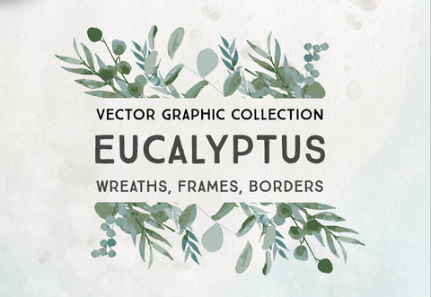 VECTOR EUCALYPTUS WREATHS, commercial use, muted watercolor florals, foliage, branches frames, modern botanical greenery leaves, svg graphic