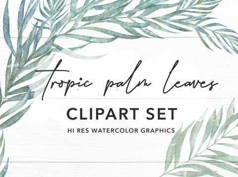 TROPICAL PALM BRANCHES clipart, commercial use, watercolor illustration, greenery clipart graphics, wreaths, modern, greens, foliage, leaves