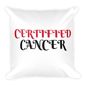 Certified Cancer Square Pillow Design - Certified227