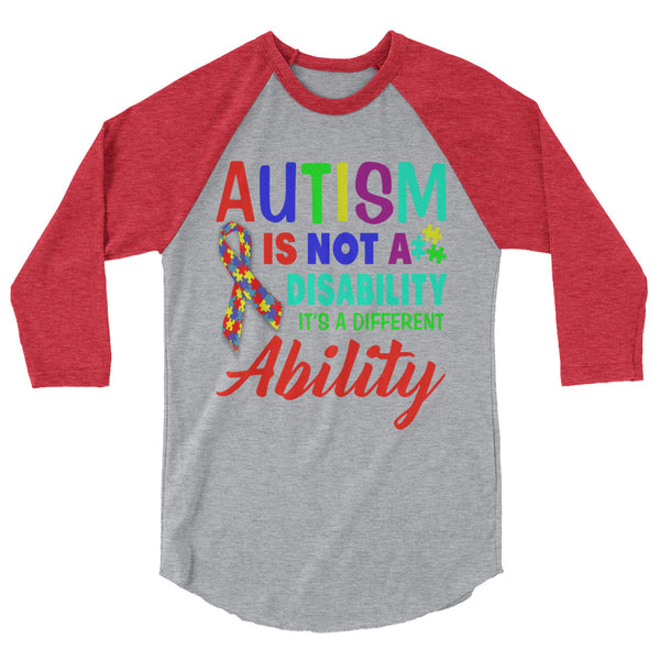 Autism Ability 3/4 Sleeve Raglan Shirt Design - Certified227