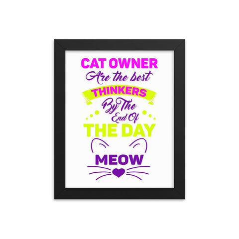 Cat Owner Thinkers Framed Poster - Certified227