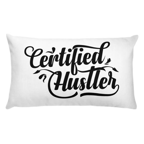 Certified Hustler Pillow Design - Certified227