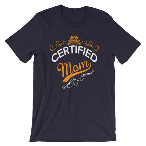 Certified Mom T-Shirt Design - Certified227