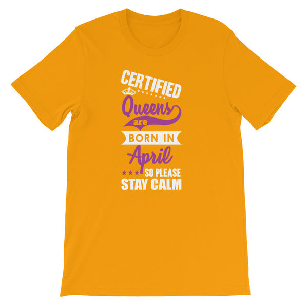 April Certified Queen T-Shirt Design - Certified227