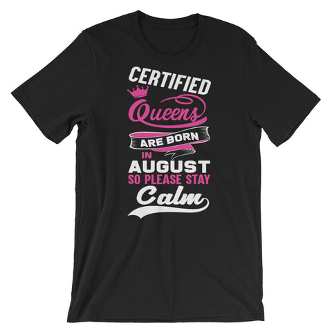 August Certified Queen T-Shirt Design - Certified227