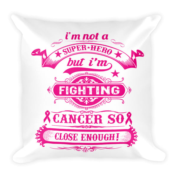 Cancer Fighter Pillow Design - Certified227