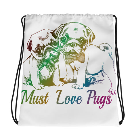 Drawstring bag/Must Love Pugs - White/Multiple Colors