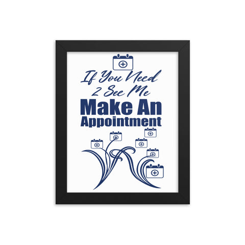 Make An Appointment Framed Poster-White/Blue
