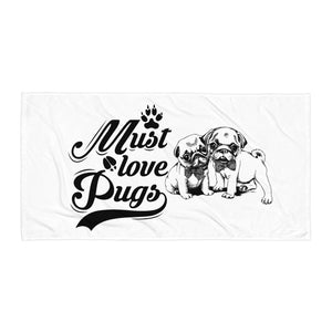 Must Love Pugs Beach Towel Design-White/Black