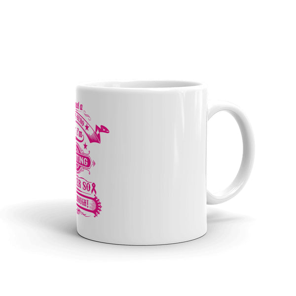 Cancer Fighter Pink Coffee Mug - Certified227