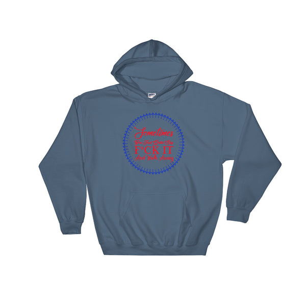 Sometimes You Just Gotta Say Hoodie Sweatshirt Design - Indigo Blue