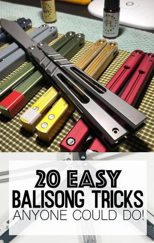 20 Easy Balisong Tricksy Anyone Can Do!