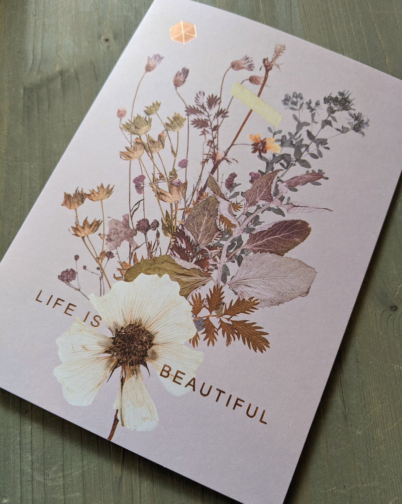 • LIFE IS BEAUTIFUL • luxe note card