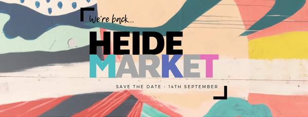 HEIDE MARKET IS BACK! Saturday September 14th