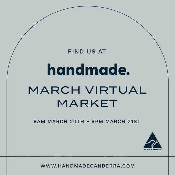 Handmade Canberra Virtual Market March 20th - 21st