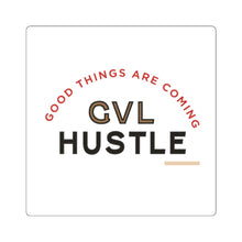 Load image into Gallery viewer, Good Things GVL Hustle Square Stickers - GVL Hustle