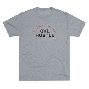 Good Things Tri-Blend Crew Tee - GVL Hustle
