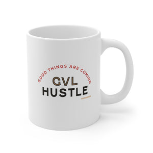 Good Things GVL Hustle Mug 11oz - GVL Hustle