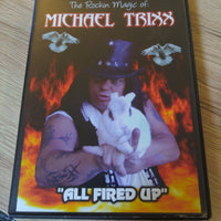 "The Rockin Magic of Michael Trixx ""All Fired Up"" AUTOGRAPHED DVD and INSERT"