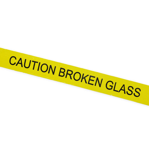 "Printed Tape ""Caution Broken Glass"""
