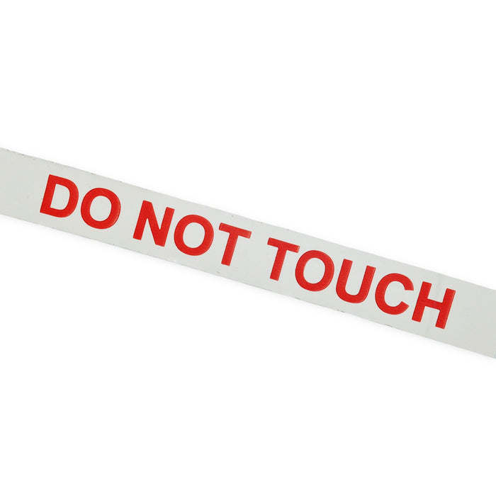 "Printed Tape ""DO NOT TOUCH"""