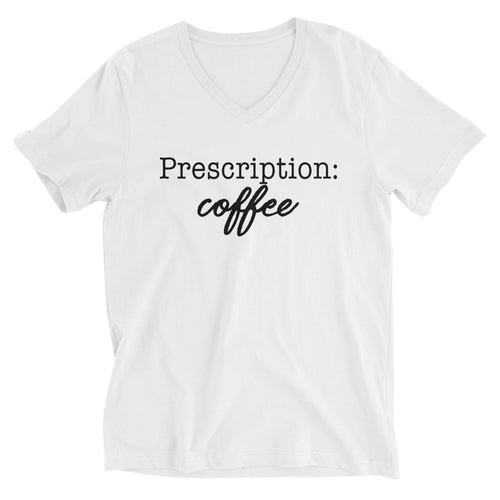 Prescription Coffee T-Shirt